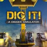 DIG IT A Digger Simulator (1DVD)