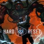 Hard Reset Redux (1DVD9)